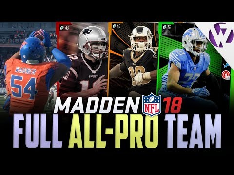FIRST TEAM ALL PRO SELECTION TEAM BUILDER!! - Madden 18 2017 All-Pro Team Gameplay
