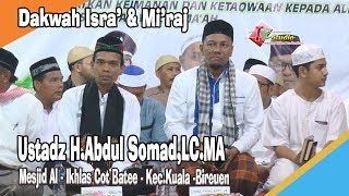 Dakwah Isra' & Mi'raj I Ustadz  H. Abdul Somad,lc Ma. Di Bireuen Ace