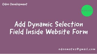 How To Add Dynamic Selection Field In Odoo Website Form