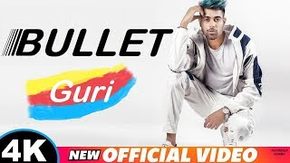 GURI : BULLET CHLAN LAG PAI _ (Official Video) _ Latst Punjabi Song _ 2019 _ Geet MP3 Series