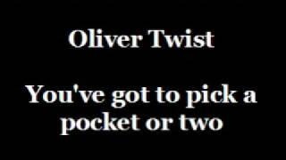 Karaoke Instrumental - Oliver Twist -You've got to pick a..
