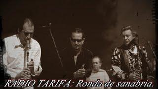 RADIO TARIFA. Ronda de sanabria. (Espagne)