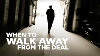 When to Walk Away from a Deal - Young Hustlers