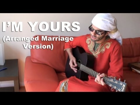 I'm Yours (Arranged Marriage Version)