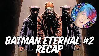 Batman Eternal #2 Recap