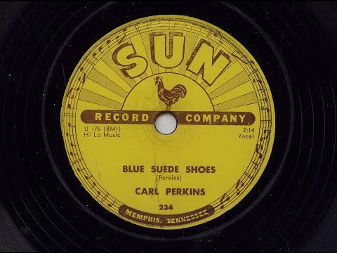 Carl Perkins 'Blue Suede Shoes' Original 1956 Sun 78 rpm