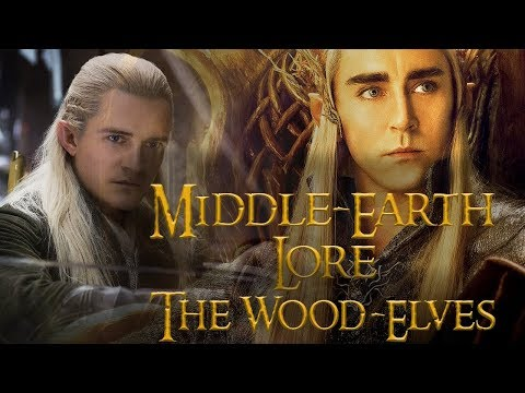 A Brief History Of The Wood-Elves - Middle-earth Lore - Lord of the Rings Lore - Hobbit Lore Mp3