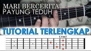 MARI BERCERITA - Payung Teduh [GUITAR TUTORIAL]