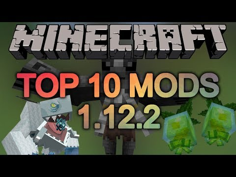 Top 10 Minecraft Mods (1 12 2) - February 2019 - YouTube