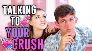 HOW TO TALK TO YOUR CRUSH! Dating Advice! // Jill Cimorelli