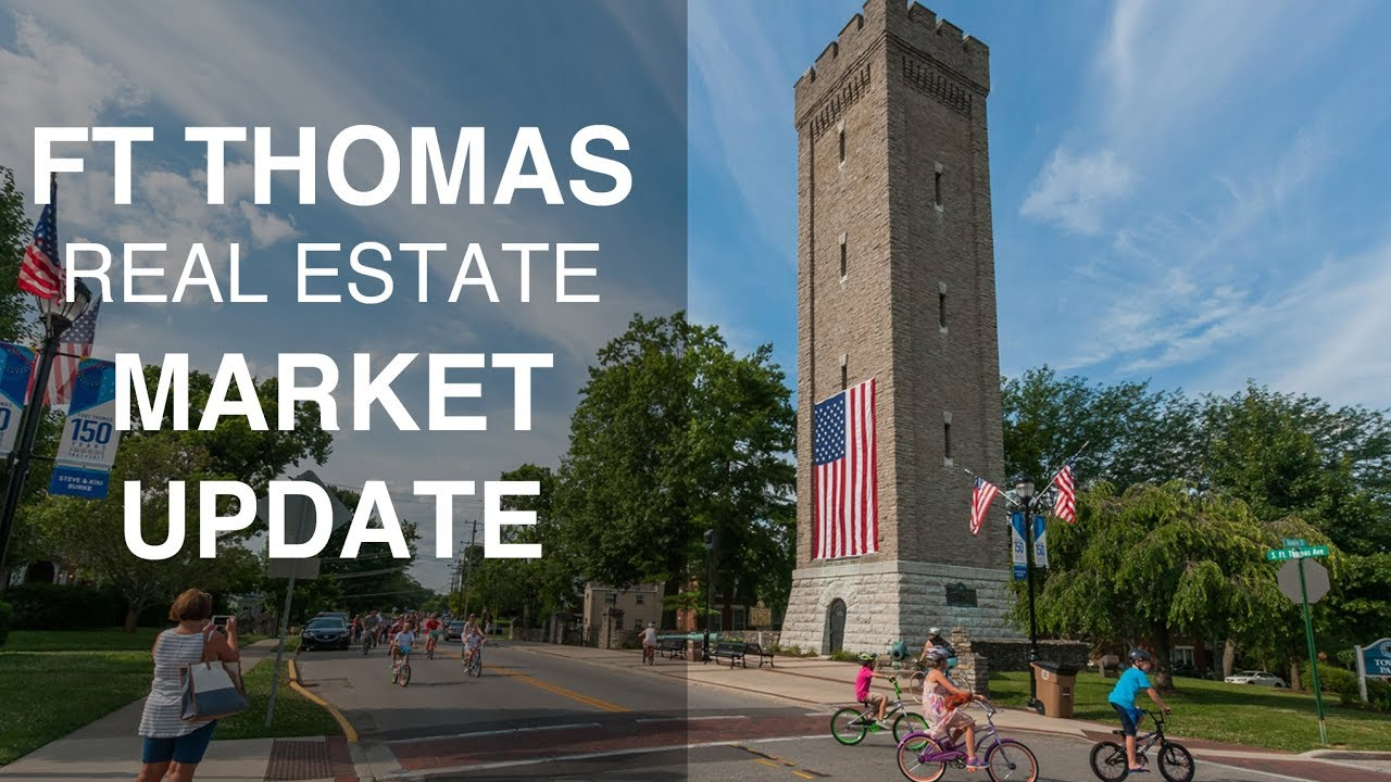 Fort Thomas Real Estate Market Update & Trends