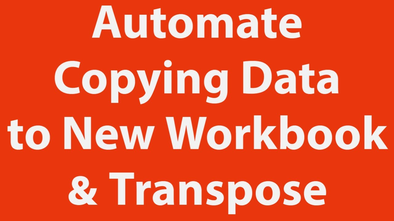 Copy Data Paste Another Workbook Transpose automatically using ...