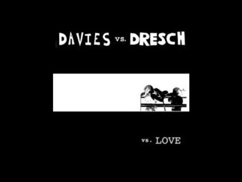 Davies Vs. Dresch - vs. Love (2004 // Full Album)
