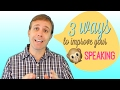 How to Easily Improve Your Speaking Skills