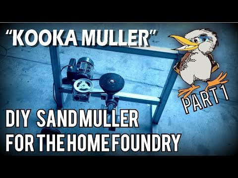 """The """"Kooka Muller"""", a DIY Sand Muller for the Home Foundry Part 1"""