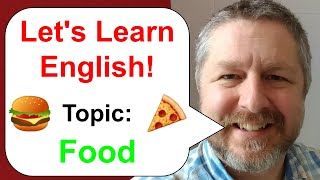 Learn English! Topic: Food