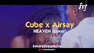 Banky W - Heaven ( cover by Cube x Airsay)
