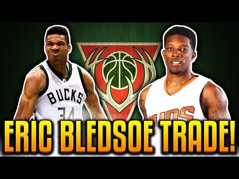 ERIC BLEDSOE TRADED! BUCKS AND SUNS TRADE! NBA TRADES!