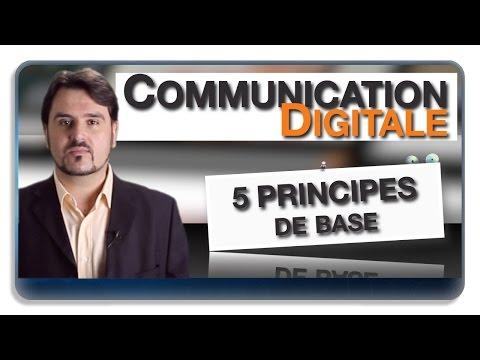 Communication Digitale : 5 principes de base