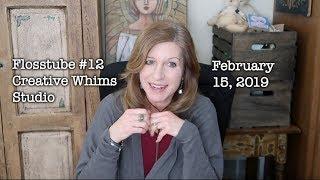 Flosstube #12 - Creative Whims - Valentine's,  Sculpty figurines & Funny Chicken/Turkey story