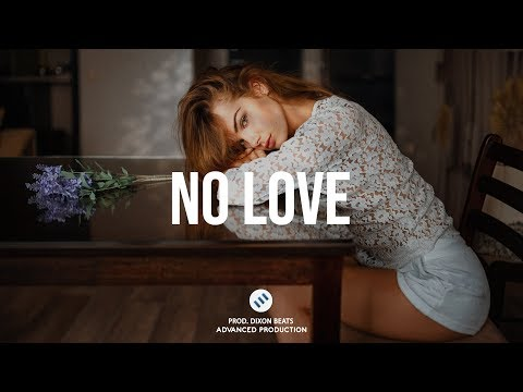 """No Love"" 