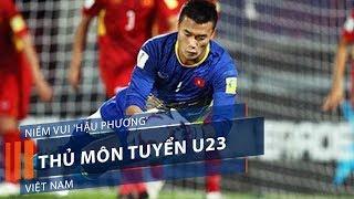Niềm vui 'hậu phương' thủ môn tuyển U23 Việt Nam | VTC1