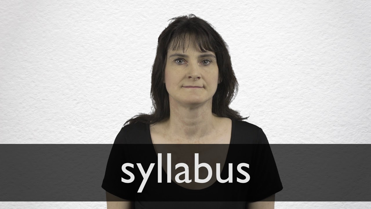 How to pronounce SYLLABUS in British English
