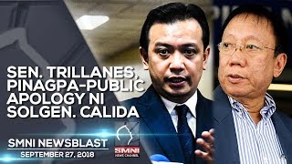 SEN. TRILLANES, PINAGPA PUBLIC APOLOGY NI SOLGEN  CALIDA SMNI NEWSBLAST SEPTEMBER 27, 2018