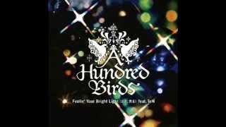 A Hundred Birds - Blow Your Mind.