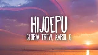 Gloria Trevi, Karol G - Hijoepu*#