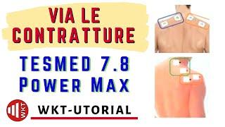 TESMED 7.8 POWER MAX: COME TOGLIERE LE CONTRATTURE