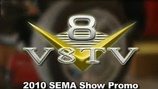 2010 V8TV SEMA Coverage Preview Video