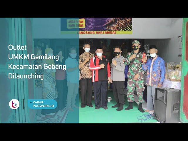 Outlet UMKM Gemilang Kecamatan Gebang Dilaunching