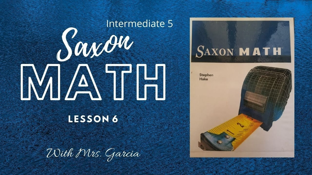 Saxon Math Intermediate 5 Lesson 6 Adding Whole Numbers ...