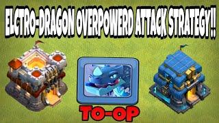 🔴TH11 VS TH12 ATTCK STRATEGY WITH ELCTRO-DRAGON|LEGEND LEAGUE TROPHY PUSHING 100% WORKING💪🏼💪🏼💪