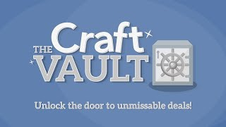 Craft Vault: Everything is £20/€25/$30 (24 Feb 2021)