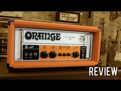 Orange Custom Shop 50 - Review (Orange Series 8/10)