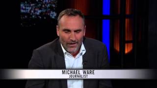 real time with bill maher michael ware only the dead hbo