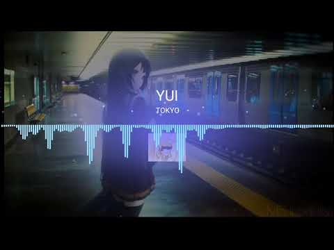 Lagu Sedih Jepang yang enak di dengar YUI - Tokyo