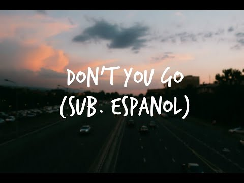 Don't You Go - All Time Low | Sub. Español mp3