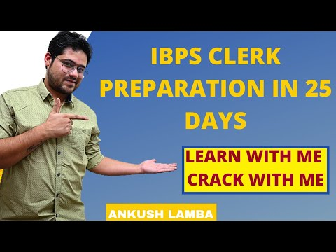 IBPS CLERK PREPARATION IN 25 DAYS || LEARN WITH ME || CRACK WITH ME || I CAN YOU CAN