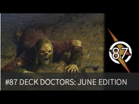 Deck Doctor June Edition |The Masters Of Modern 87|
