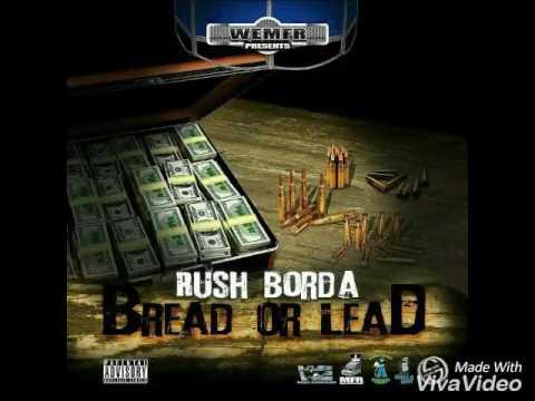 Rush Borda - Bread Or Lead