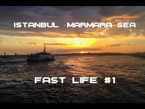 Fast Life #1 (Marmara Sea - Istanbul)