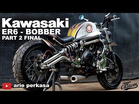 modifikasi kawasaki ER6 bobber - part 2 FINAL