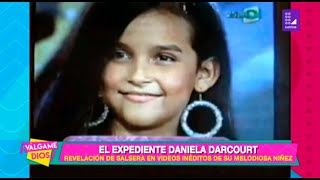 El Expediente Daniela Darcourt - Válgame Dios