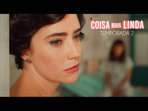 Coisa Mais Linda : Temporada 2 - Trailer Subtitulado en Español l Netflix