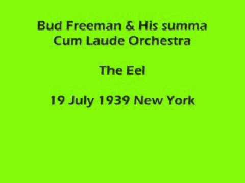 Bud Freeman - The Eel