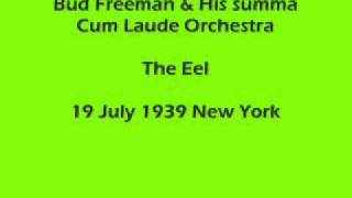 Bud Freeman - The Eel