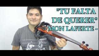 Mon Laferte - Tu Falta De Querer | Ariel Nava Violín Cover